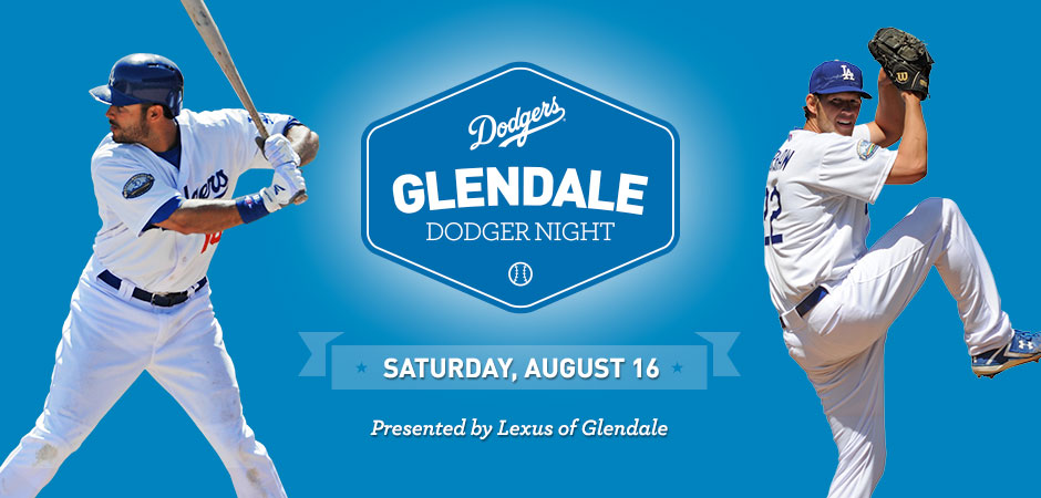 Glendale Dodger Night: August 16