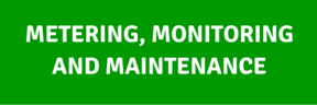 METERING MONITIORING AND MAINTENCE