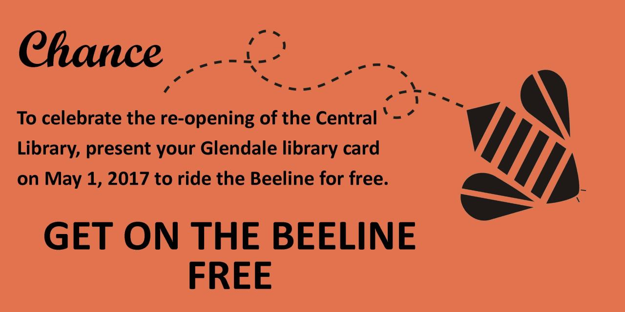 Show Glendale Library Card on 05/01/17 for free ride.