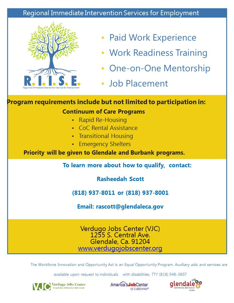 Verdugo jobs center city of glendale ca the riise project will target individuals that are homeless and are either foster youth victims of domestic violence have disabilities or are receiving falaconquin