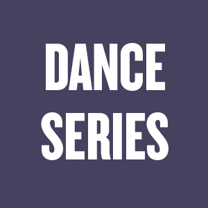 CURRANT DANCE SERIES