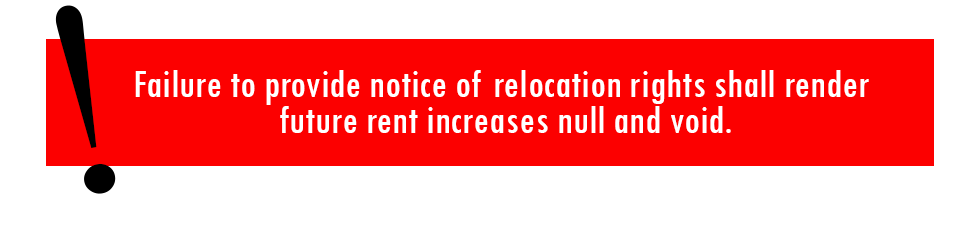 Failure to provide notice of relocation rights shall render future rent increases null and void.