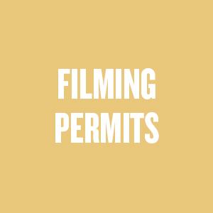 FILMING PERMITS