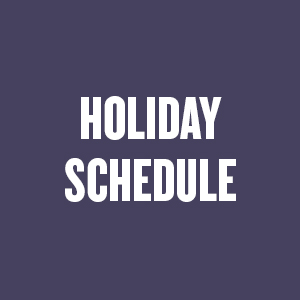 HOLIDAY SCHEDULE CURRANT